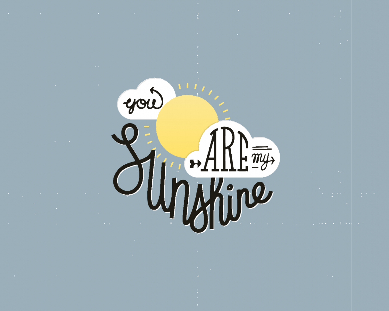 Free Download You Are My Sunshine 2560x1440 For Your Desktop