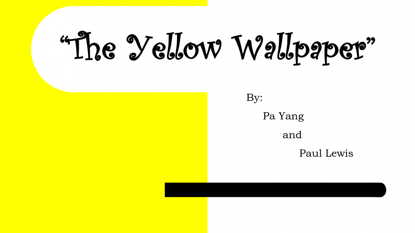yellow wallpaper vs story of an hour essay Storyline a student film inspired by the short story by charlotte perkins gilman, the yellow wallpaper is the story of a woman who is placed in isolation to recover from a 'condition' over time she begins to observe something transform in the strange looking wallpaper it is ambiguous whether.