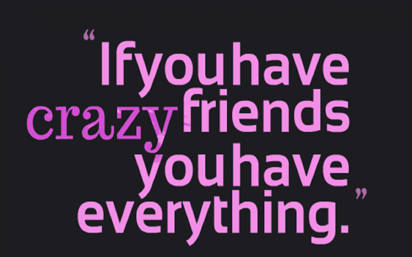 Free Download Funny Friendship Quotes In English Hd Wallpaper