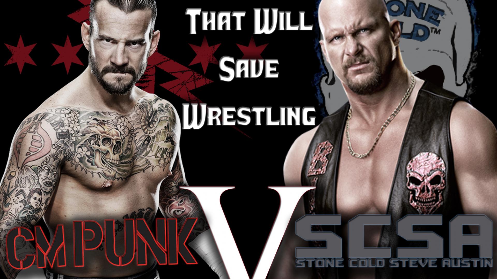 Free Download Graphic Break Cm Punk Vs Stone Cold Steve Austin