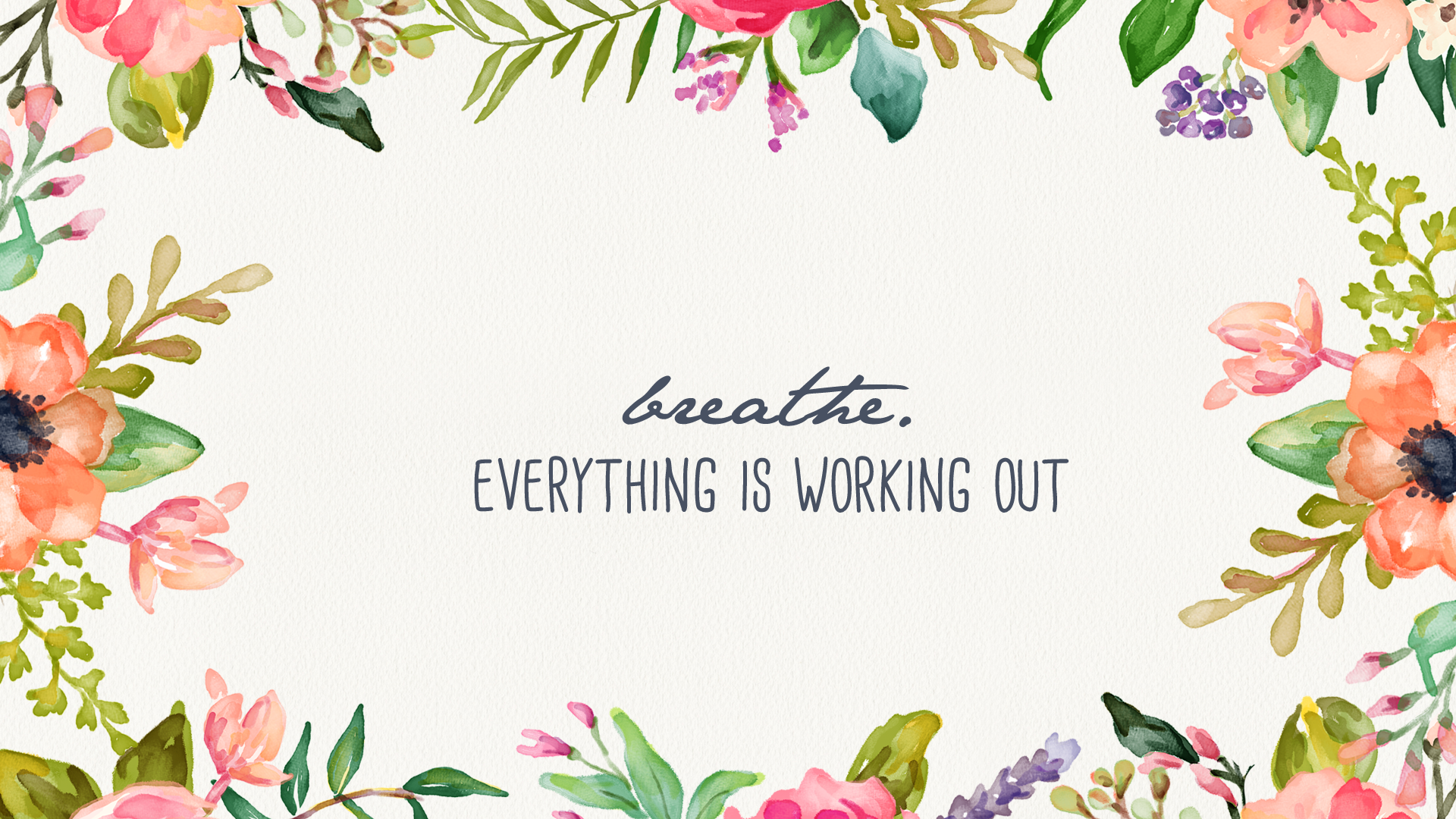 Free Download Breathe Floral Desktop Wallpaper Inspired By
