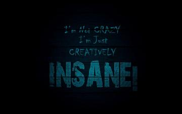 Im Not Crazy Wallpapers Im Not Crazy HD Wallpapers Im Not Crazy
