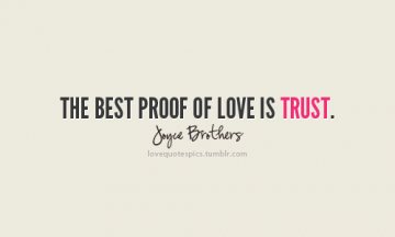 love love quotes love sayings sayings quotes quotations trust