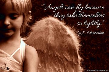 Inspirational Quote Angels can fly because they take themselves so