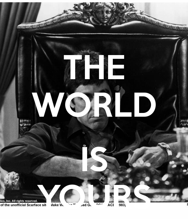 Is Yours Wallpapers Scarface The World