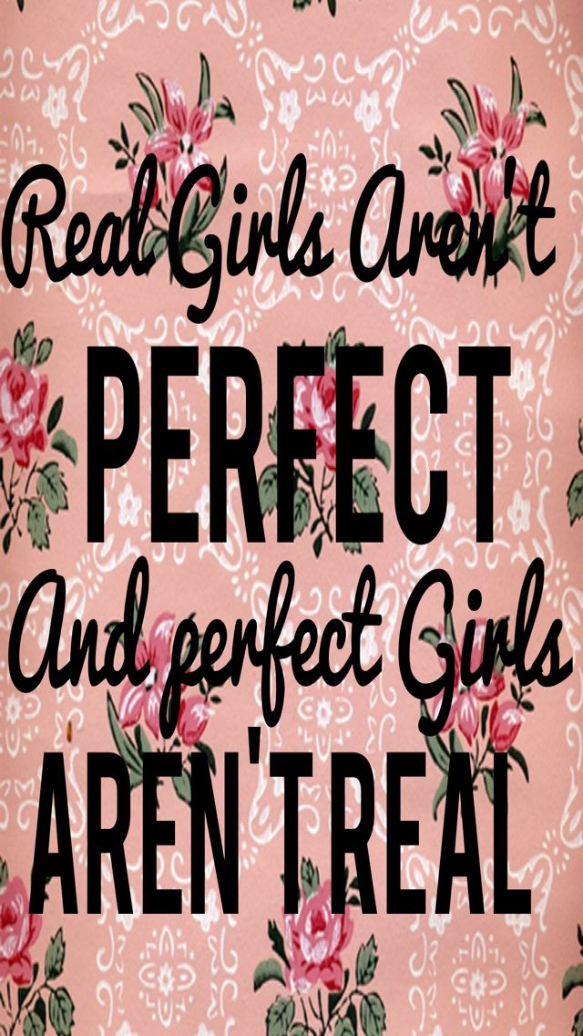 Free Download Girls Quotes Truth So True Perfect Girls Phone Backgrounds Girls 640x1136 For Your Desktop Mobile Tablet Explore 50 Cute Phone Wallpapers For Girls Cute Wallpaper Free Wallpapers