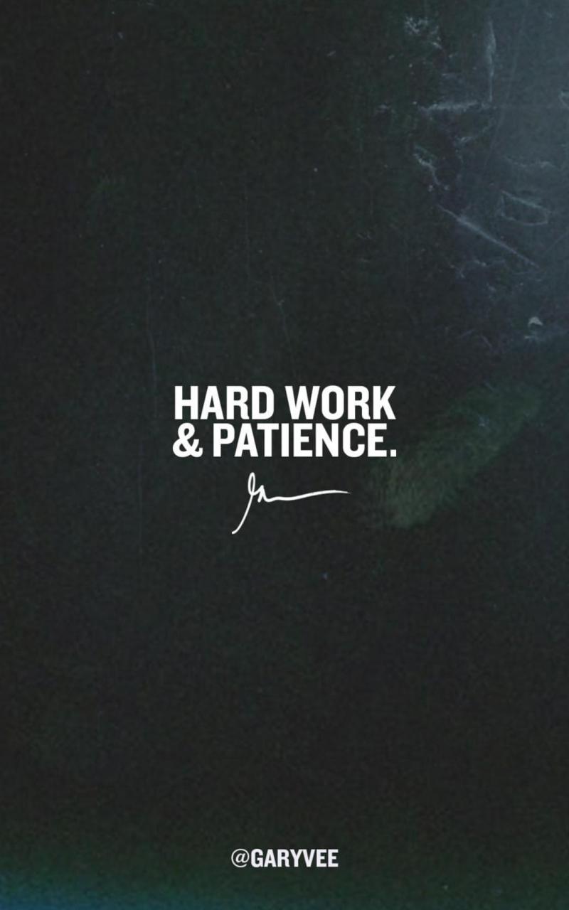 Free download Hard work patience GaryVee Wallpapers [21x21 ...